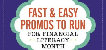 Fast & easy ways to promote Financial Literacy Month