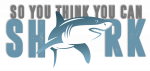 So You Think You Can sShark