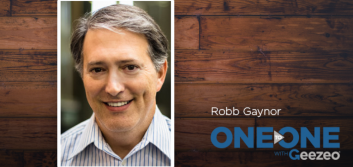 One-To-One with Geezeo: Robb Gaynor