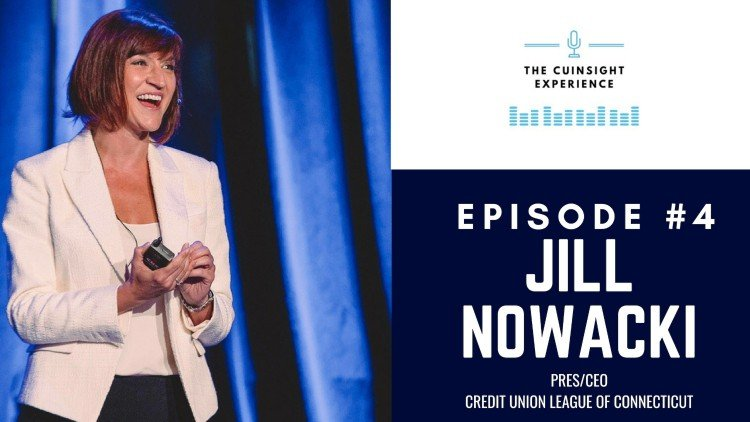 The CUInsight Experience podcast: Jill Nowacki – Do what lights you up (#4)