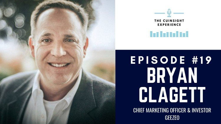 The CUInsight Experience podcast: Bryan Clagett – Not banking as usual (#19)