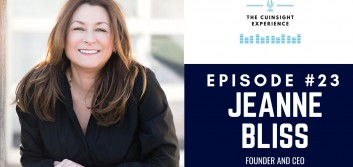 The CUInsight Experience podcast: Jeanne Bliss – Start with the customer (#23)