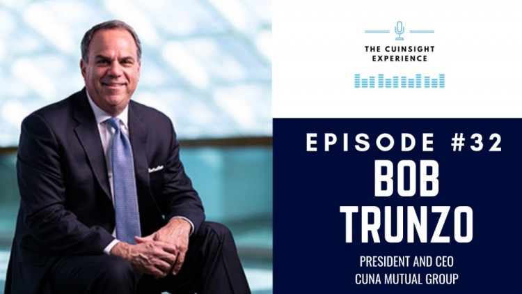 The CUInsight Experience podcast: Bob Trunzo – Pushing and driving change (#32)