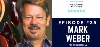 The CUInsight Experience podcast: Mark Weber – Leaning In (#35)
