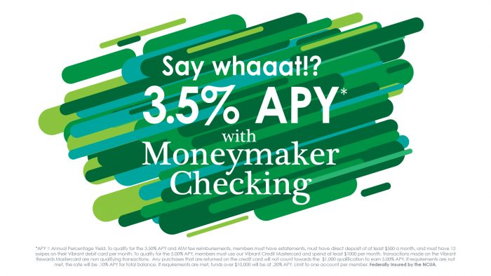 Say Hello To Up To 5 00 Apy With Vibrant Moneymaker Checking