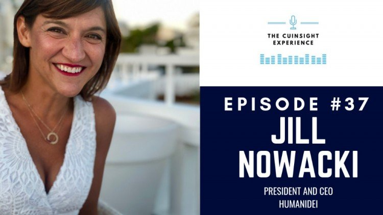 The CUInsight Experience podcast: Jill Nowacki – Bring your whole self (#37)
