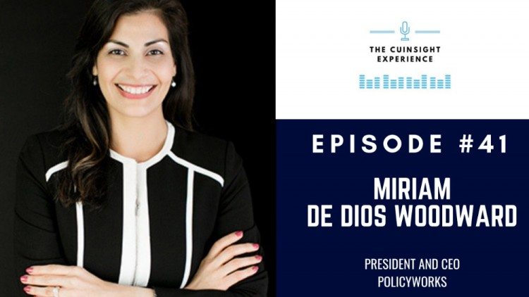 The CUInsight Experience podcast: Miriam De Dios Woodward – Embracing change (#41)