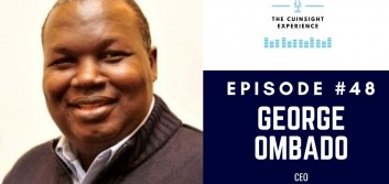 The CUInsight Experience podcast: George Ombado – Rising up (#48)