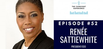 The CUInsight Experience podcast: Renée Sattiewhite – Let's be clear (#52)