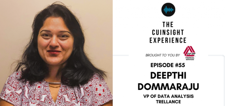 The CUInsight Experience podcast: Deepthi Dommaraju – Listen, learn and lead (#55)