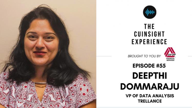 The CUInsight Experience podcast: Deepthi Dommaraju – Listen, learn and lead (#55)