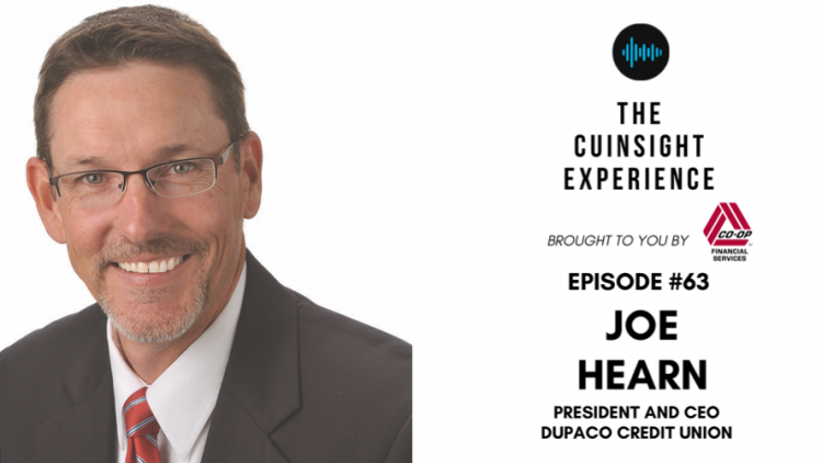 The CUInsight Experience podcast: Joe Hearn – Delivering on a promise (#63)