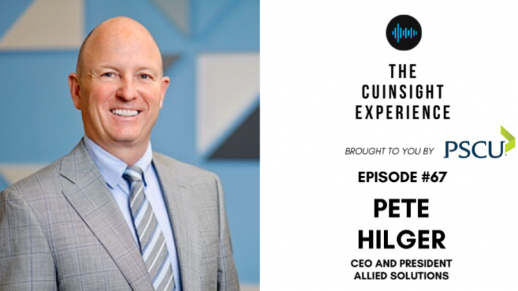 The CUInsight Experience podcast: Pete Hilger – Promise to deliver (#67)