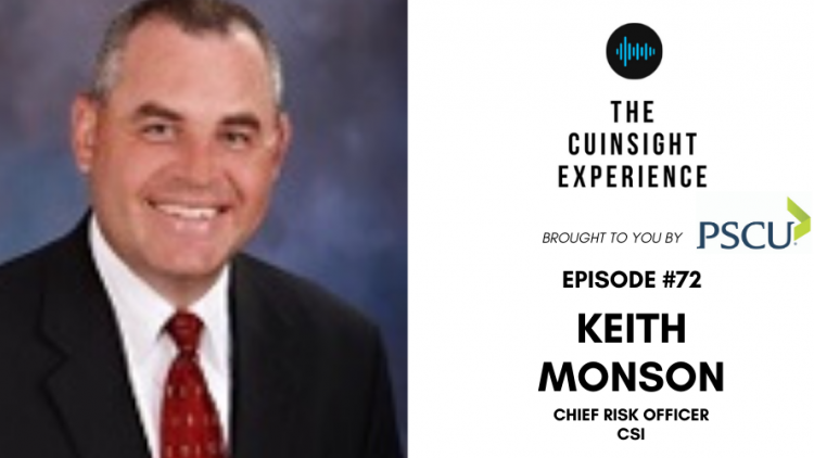 The CUInsight Experience podcast: Keith Monson – Navigating risk (#72)