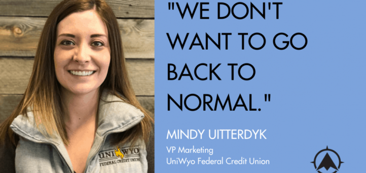 """Credit union marketing veteran: """"We don't want to go back to normal"""""""