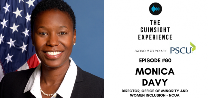 The CUInsight Experience featuring Monica Davy, Director of Minority and Women Inclusion at the National Credit Union Administration