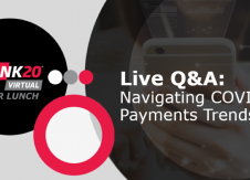 """5 Quick takeaways from THINK Virtual Power Lunch: """"Navigating COVID-19 Payments Trends"""""""