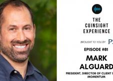 Mark Alguard - The CUInsight Experience