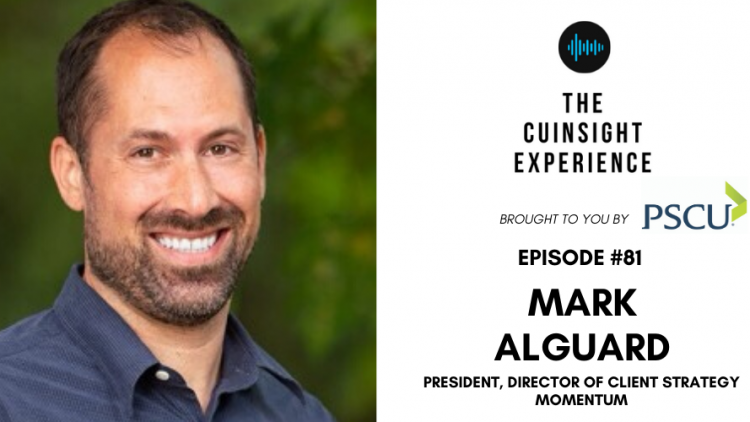The CUInsight Experience podcast: Mark Alguard – Purposeful change (#81)