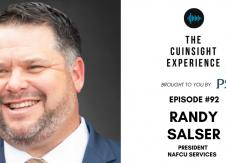 The CUInsight Experience podcast: Randy Salser – Creating momentum (#92)