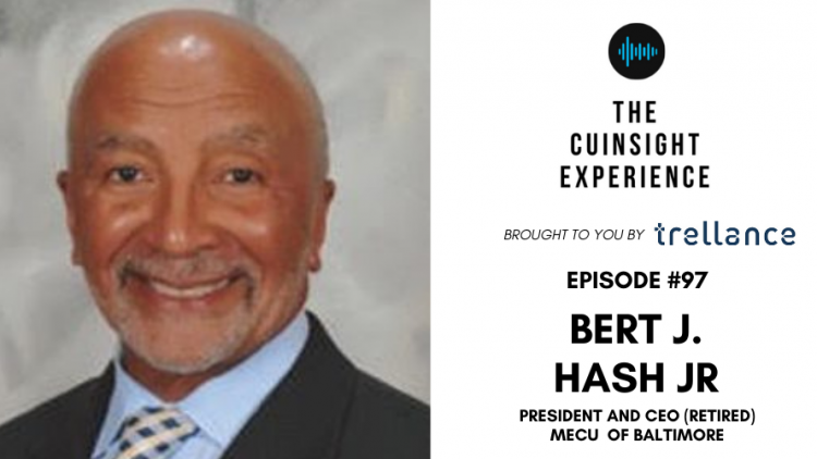 The CUInsight Experience podcast: Bert J. Hash Jr. – Dig deeper (#97)