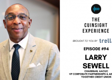The CUInsight Experience podcast: Larry Sewell – Better together (#94)