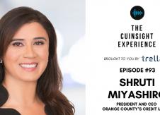 The CUInsight Experience podcast: Shruti Miyashiro – Encouraging growth (#93)