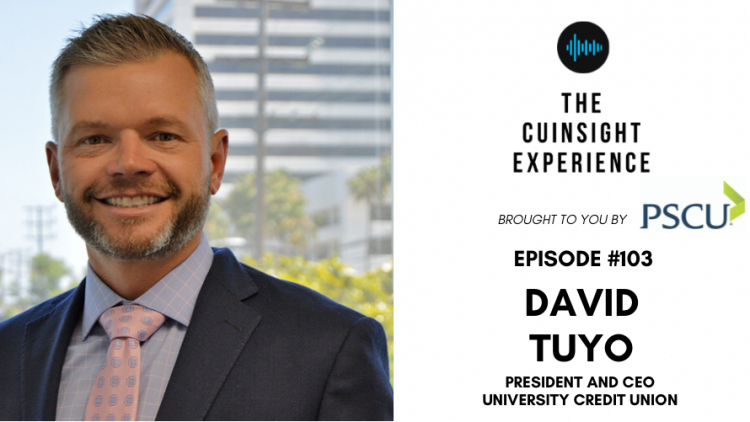 The CUInsight Experience podcast: David Tuyo – Think big (#103)