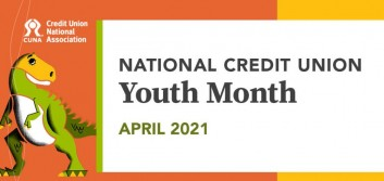 2021 National Credit Union Youth Month theme announced