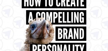 How to create a compelling brand personality