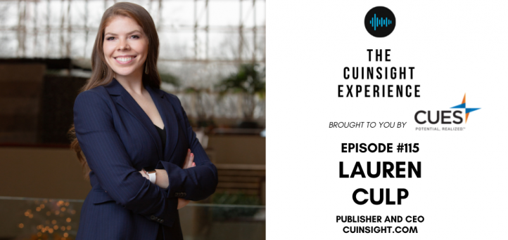 The CUInsight Experience podcast: Lauren Culp – Building the ship (#115)