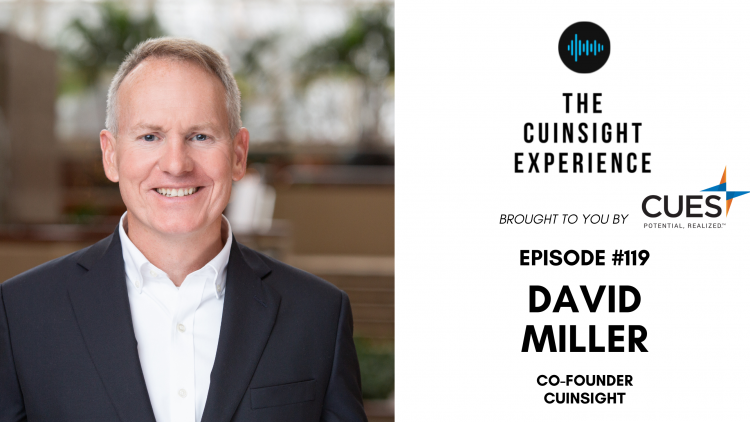 The CUInsight Experience podcast: David Miller – Connecting people (#119)