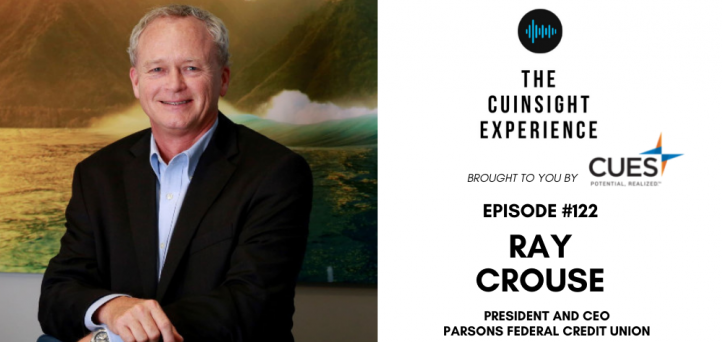 The CUInsight Experience podcast: Ray Crouse – Leadership possibilities (#122)